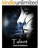 Talent (The Talents Book 1)