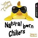 Natural Born Chillers Hörbuch von Mara Andeck Gesprochen von: Yara Blümel