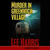 Murder in Greenwich Village | [Lee Harris]