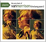 Playlist: The Very Best of Van Morrison (Dig) Van Morrison