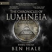 The Chronicles of Lumineia Omnibus: Books 1-3 | Ben Hale