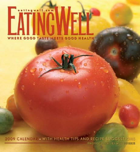 Eating Well Calendar: Where Good Taste Meets Good Health
