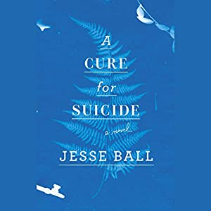 A Cure for Suicide Audiobook