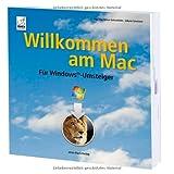 """Willkommen am Mac - f�r Windows Umsteigervon """"Anton Ochsenk�hn"""""""