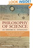 Philosophy of Science: An Historical Anthology