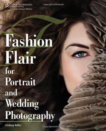 Fashion Flair for Portrait and Wedding Photography 1435458842 pdf