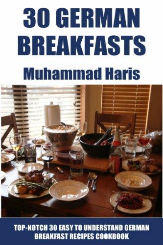 Top 30 Easy To Understand German Breakfast Recipes by Muhammad Haris