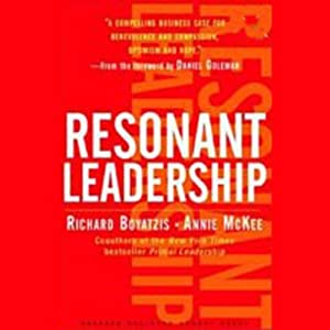 Resonant Leadership | [Richard Boyatzis, Annie McKee]
