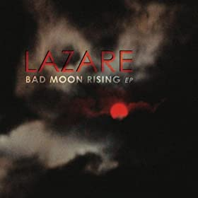 Bad Moon Rising Ep [Explicit]