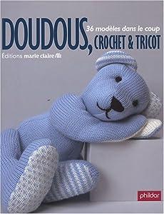 Modeles doudous au crochet ou au tricot
