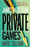 img - for Private Games by Patterson, James, Sullivan, Mark (1st (first) Edition) [Hardcover(2012)] book / textbook / text book