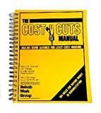 img - for The Cost Cuts Manual: Nailing Down Savings for Least Cost Housing book / textbook / text book