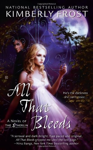 Image of All That Bleeds (A Novel of the Etherlin)