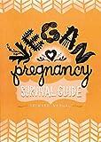 Vegan Pregnancy Survival Guide