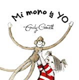 Mi mono y yo (Spanish Edition)