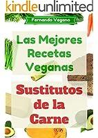Sustitutos de la Carne (Spanish Edition)
