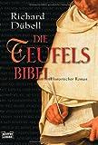 'Die Teufelsbibel: Historischer Roman' von Richard Dübell