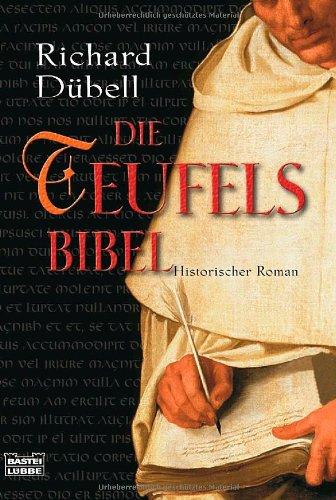 Buchseite und Rezensionen zu 'Die Teufelsbibel: Historischer Roman' von Richard Dübell