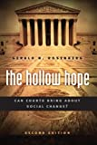 img - for The Hollow Hope: Can Courts Bring About Social Change? Second Edition (American Politics and Political Economy Series) book / textbook / text book