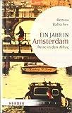 Ein Jahr in Amsterdam: Reise in den Alltag (HERDER spektrum)