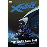Uncanny X-Force: The Dark Angel Saga 1par Christopher Yost