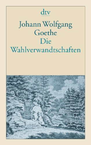 Wahlverwandtschaften (German Edition)