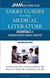 img - for Users' Guides to the Medical Literature: Essentials of Evidence-Based Clinical Practice, Second Edition (Uses Guides to Medical Literature) book / textbook / text book