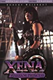 Xena Warrior Princess: The Official Guide to the Xenaverse