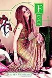 img - for By Lauren DeStefano Fever (Chemical Garden) book / textbook / text book