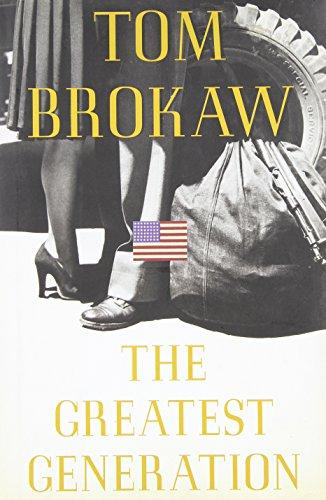 The Greatest Generation, Brokaw, Tom