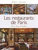 echange, troc Pierre Faveton - Les Restaurants de Paris : Luxe, charme et tradition