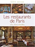 Les Restaurants de Paris : Luxe, char...