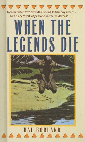 When the Legends Die, Hal Borland