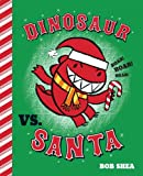 Dinosaur vs. Santa