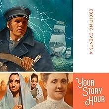 Exciting Events Volume 4: Your Story Hour | Livre audio Auteur(s) :  Your Story Hour Narrateur(s) :  Aunt Carole,  Uncle Dan
