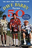 Dave Barry Turns 50 (0345431693) by Barry, Dave