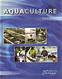 Aquaculture (AgriScience & Technology Series) (0131170775) by Gary Burtle