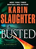 Busted (Kindle Single)