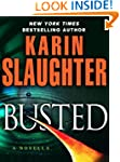 Busted  (Kindle Single) (Will Trent)