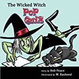 img - for The Wicked Witch Pop Quiz book / textbook / text book
