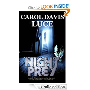 Kindle Book Bargains: NIGHT PREY, by Carol Davis Luce. Publisher: Sudalu Media; 2nd edition (October 2, 2010)