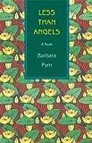 Image of Less Than Angels: A Novel