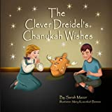 The Clever Dreidel s Chanukah Wishes
