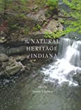 img - for The Natural Heritage of Indiana book / textbook / text book