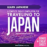 Learn Japanese: A Complete Phrase Compilation for Traveling to Japan |  Innovative Language Learning LLC