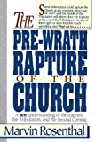 Prewrath Rapture of the Church (0840731604) by Marvin Rosenthal