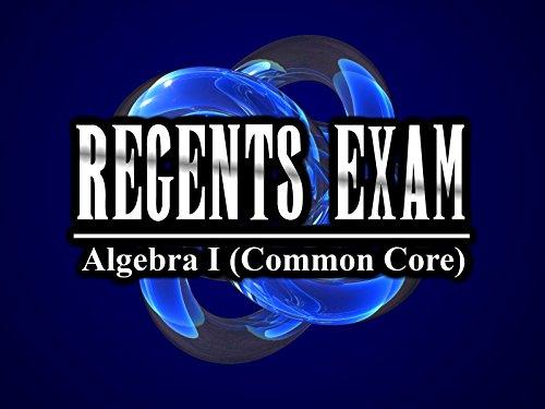 Regents Exam: Algebra I (Common Core) - Season 1