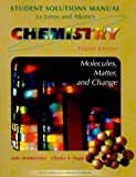 Solutions Manual for Chemistry: Molecules Matter and Change, Fourth Edition (0716734370) by Henderleiter, Julie