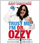 Trust Me, I'm Dr. Ozzy: Advice from R...