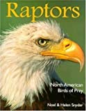 img - for Raptors: North American Birds of Prey by Noel & Helen Snyder (1997-04-17) book / textbook / text book